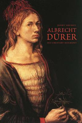 Picture of Albrecht Durer: A Documentary Biography