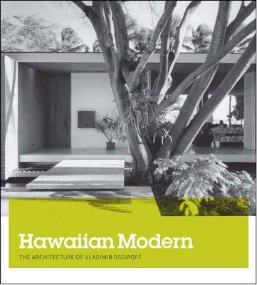 Picture of Hawaiian Modern: The Architecture of Vladimir Ossipoff
