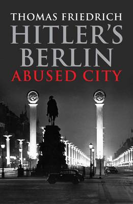 Picture of Hitler's Berlin: Abused City
