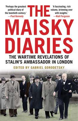 Picture of The Maisky Diaries: The Wartime Revelations of Stalin's Ambassador in London