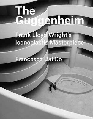 Picture of The Guggenheim: Frank Lloyd Wright's Iconoclastic Masterpiece