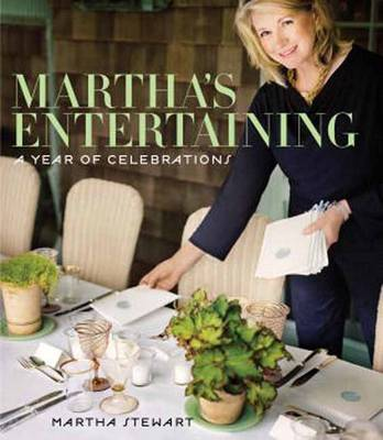 Picture of Martha's Entertaining: A Year of Celebrations