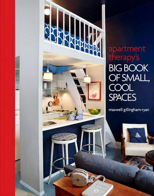 Picture of Apartment Therapy's Big Book of Small, Cool Spaces