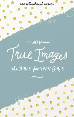 Picture of NIV, True Images Bible: The Bible for Teen Girls