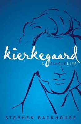 Picture of Kierkegaard: A Single Life