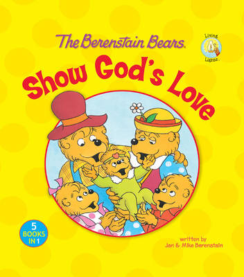 Picture of The Berenstain Bears Show God's Love