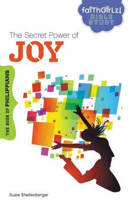 Picture of The Secret Power of Joy: The Book of Philippians