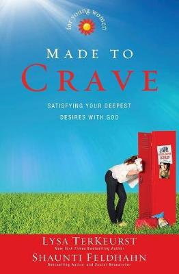 Picture of Made to Crave for Young Women: Satisfying Your Deepest Desires with God
