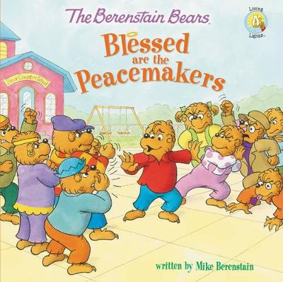 Picture of The Berenstain Bears Blessed are the Peacemakers