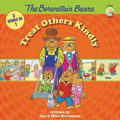 Picture of The Berenstain Bears Treat Others Kindly