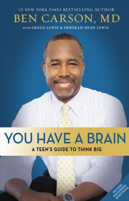 Picture of You Have a Brain: A Teen's Guide to Think Big