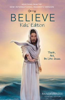 Picture of Believe: Think, Act, be Like Jesus