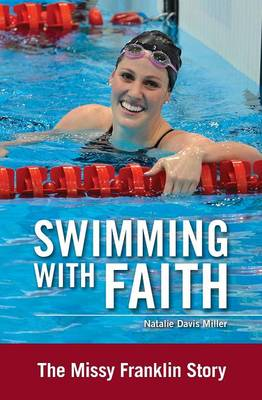 Picture of Swimming with Faith: The Missy Franklin Story