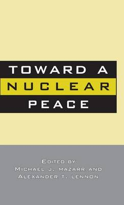Picture of Toward a Nuclear Peace