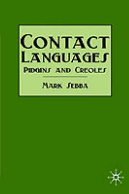 Picture of Contact Languages: Pidgins and Creoles