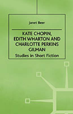 Picture of Kate Chopin, Edith Wharton, and Charlotte Perkins Gilman: Studies in Short Fiction