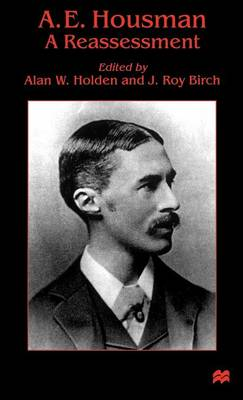 Picture of A. E. Housman: A Reassessment