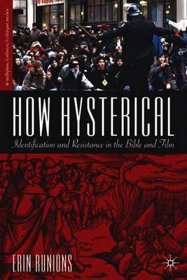 Picture of How Hysterical: Identification and Resistance in the Bible and Film