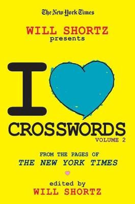 Picture of The New York Times Will Shortz Presents I Love Crosswords: Volume 2