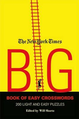 Picture of The New York Times Big Book of Easy Crosswords: 200 Light and Easy Puzzles