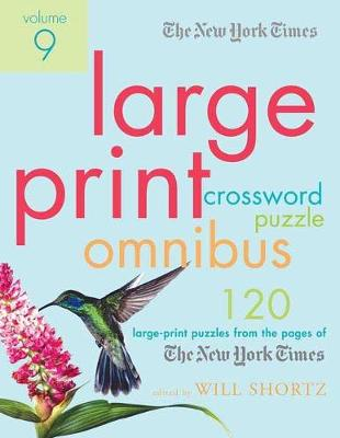 Picture of The New York Times Large-Print Crossword Puzzle Omnibus Volume 9: 120 Large-Print Puzzles from the Pages of the New York Times