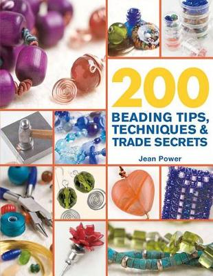 Picture of 200 Beading Tips, Techniques & Trade Secrets