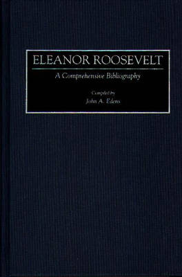 Picture of Eleanor Roosevelt: A Comprehensive Bibliography