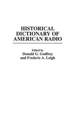 Picture of Historical Dictionary of the American Radio