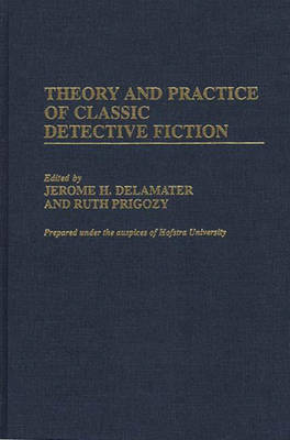 Picture of Theory and Practice of Classic Detective Fiction