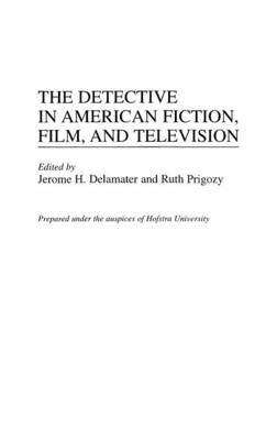 Picture of The Detective in American Fiction, Film and Television