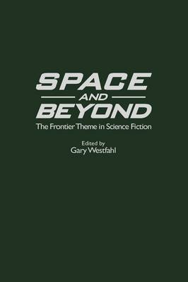 Picture of Space and Beyond: The Frontier Theme in Science Fiction
