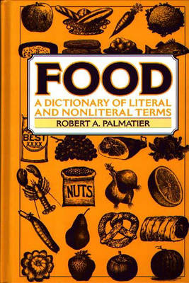 Picture of Food: A Dictionary of Literal and Nonliteral Terms