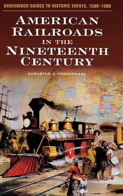 Picture of American Railroads in the Nineteenth Century