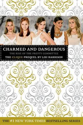 Picture of The Clique: Charmed and Dangerous: The Clique Prequel