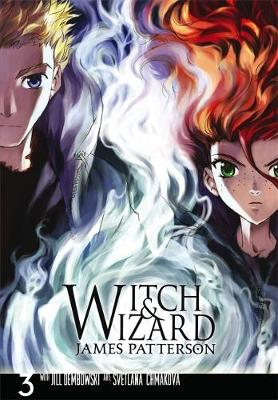Witch and Wizard: The Manga: v. 3