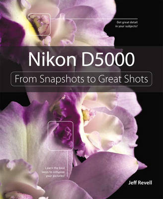 Picture of Nikon D5000: From Snapshots to Great Shots
