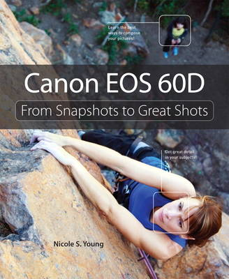 Picture of Canon EOS 60D: From Snapshots to Great Shots