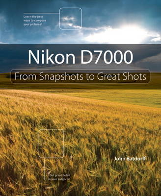 Picture of Nikon D7000: From Snapshots to Great Shots