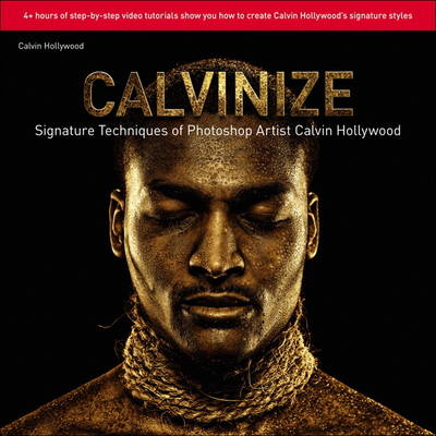 Picture of Calvinize: Signature Techniques of Photoshop Artist Calvin Hollywood