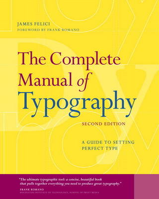 Picture of The Complete Manual of Typography: A Guide to Setting Perfect Type