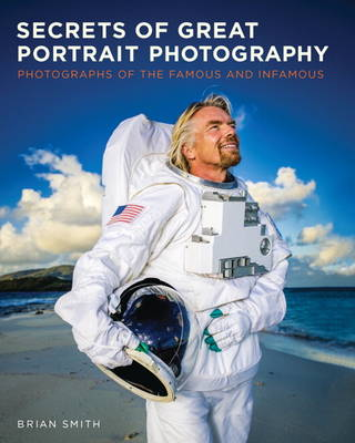 Picture of Secrets of Great Portrait Photography: Photographs of the Famous and Infamous