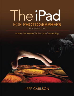 Picture of The IPad for Photographers: Master the Newest Tool in Your Camera Bag