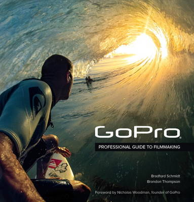 Picture of GoPro: Professional Guide to Filmmaking [Covers the Hero4 and All GoPro Cameras]