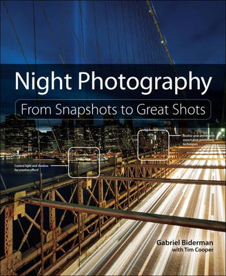 Picture of Night Photography: From Snapshots to Great Shots