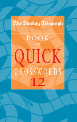 Picture of The  Sunday Telegraph  Book of Quick Crosswords: No. 12