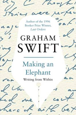 Picture of Making an Elephant: Writing from Within