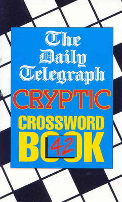 Picture of Daily Telegraph Cryptic Crossword Book 42