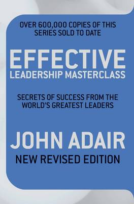 Picture of Effective Leadership Masterclass: Secrets of Success from the World's Greatest Leaders