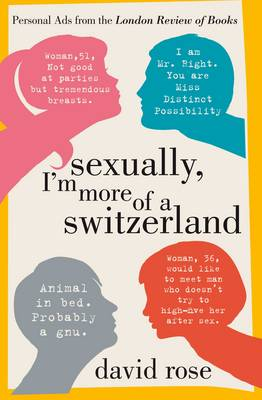 Picture of Sexually, I'm More of a Switzerland: Personal Ads from the London Review of Books