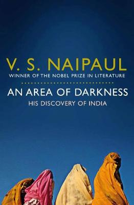 Picture of An Area of Darkness: His Discovery of India